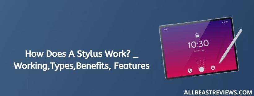 How Does A Stylus Work (1)