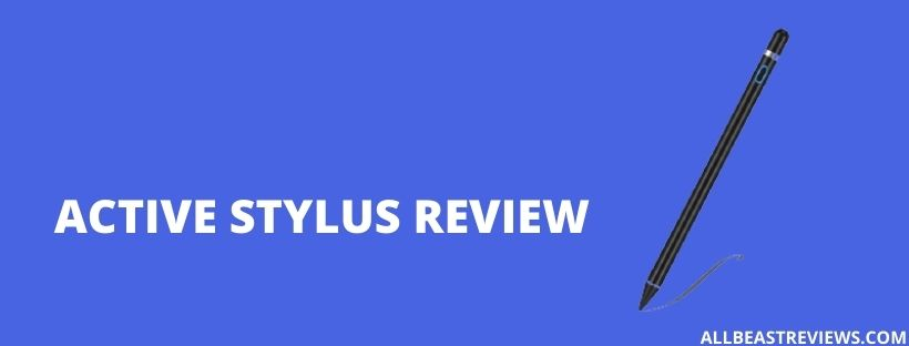 Active Stylus Review