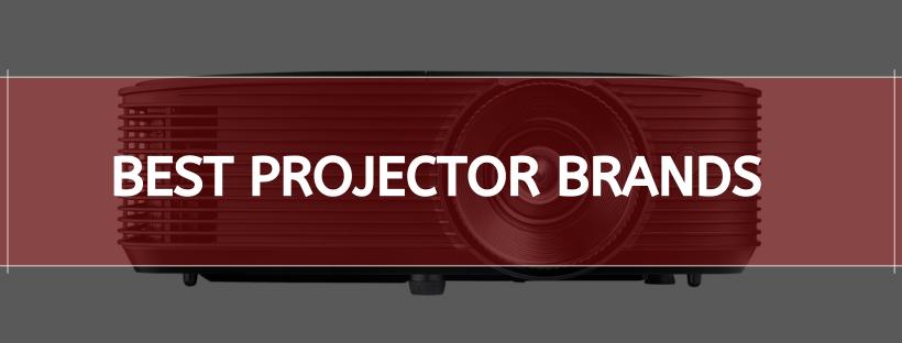 Best Projector Brands