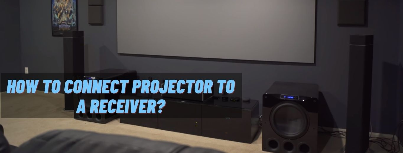How To Connect Projector To A Receiver